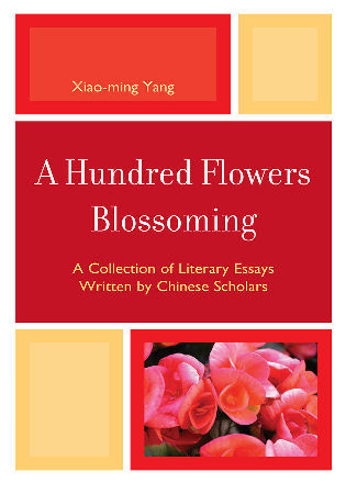 Cover image for the book A Hundred Flowers Blossoming: A Collection of Literary Essays Written by Chinese Scholars