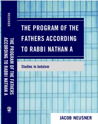 Cover image for the book The Program of the Fathers According to Rabbi Nathan A