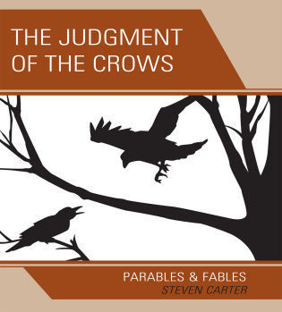 Cover image for the book The Judgment of the Crows: Parables & Fables