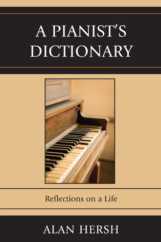 Cover image for the book A Pianist's Dictionary: Reflections on a Life