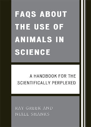 Cover image for the book FAQs About the Use of Animals in Science: A handbook for the scientifically perplexed