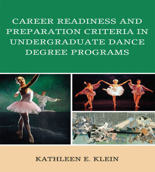 Cover image for the book Career Readiness and Preparation Criteria in Undergraduate Dance Degree Programs