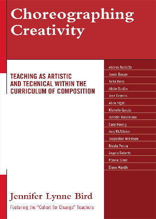 Cover image for the book Choreographing Creativity: Teaching as Artistic and Technical within the Curriculum of Composition