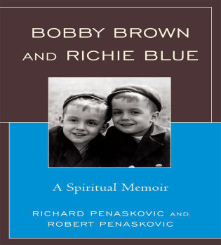 Cover image for the book Bobby Brown and Richie Blue: A Spiritual Memoir