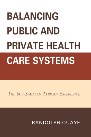 Cover image for the book Balancing Public and Private Health Care Systems: The Sub-Saharan African Experience