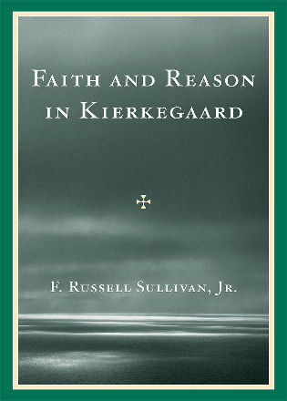Cover image for the book Faith and Reason in Kierkegaard