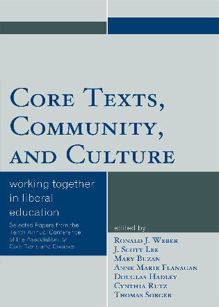 Cover image for the book Core Texts, Community, and Culture: Working Together for Liberal Education