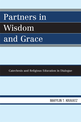 Cover image for the book Partners in Wisdom and Grace: Catechesis and Religious Education in Dialogue