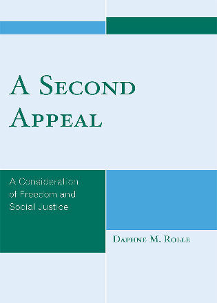Cover image for the book A Second Appeal: A Consideration of Freedom and Social Justice
