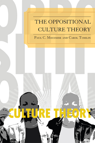 Cover image for the book The Oppositional Culture Theory