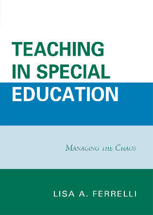Cover image for the book Teaching in Special Education: Managing the Chaos