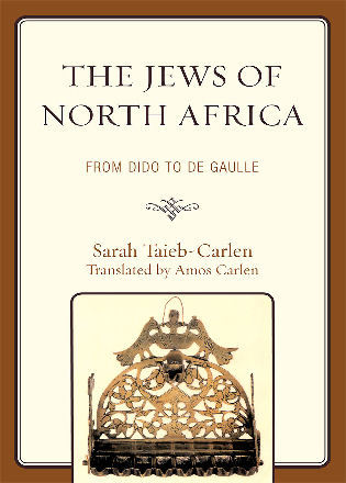 Cover image for the book The Jews of North Africa: From Dido to De Gaulle
