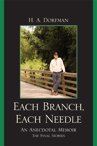 Cover image for the book Each Branch, Each Needle: An Anecdotal Memoir