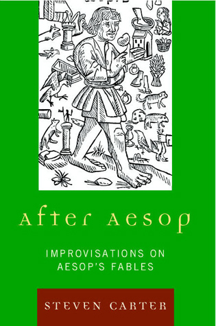 Cover image for the book After Aesop: Improvisations on Aesop's Fables
