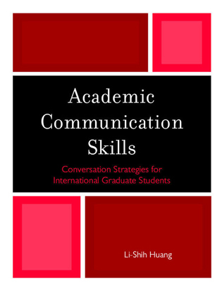 Cover image for the book Academic Communication Skills: Conversation Strategies for International Graduate Students
