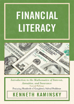 Cover image for the book Financial Literacy: Introduction to the Mathematics of Interest, Annuities, and Insurance, 2nd Edition