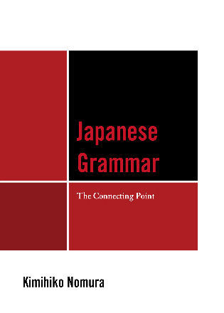 Cover image for the book Japanese Grammar: The Connecting Point