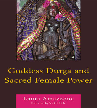 Cover image for the book Goddess Durga and Sacred Female Power