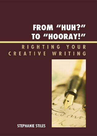 Cover image for the book From 'Huh?' to 'Hurray!': Righting Your Creative Writing