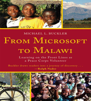 Cover image for the book From Microsoft to Malawi: Learning on the Front Lines as a Peace Corps Volunteer
