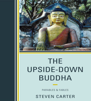 Cover image for the book The Upside-Down Buddha: Parables & Fables