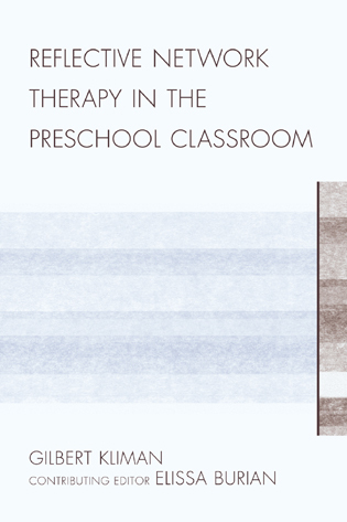 Cover image for the book Reflective Network Therapy In The Preschool Classroom