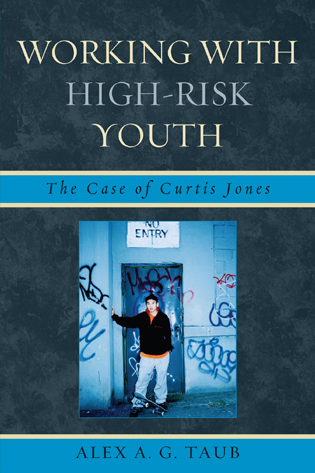 Cover image for the book Working With High Risk Youth: The Case of Curtis Jones