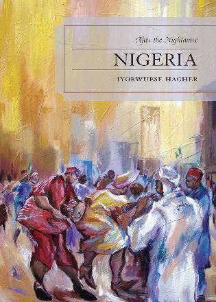 Cover image for the book Nigeria: After the Nightmare