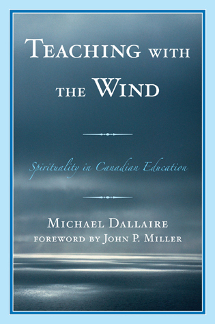 Cover image for the book Teaching with the Wind: Spirituality in Canadian Education