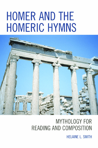 Cover image for the book Homer and the Homeric Hymns: Mythology for Reading and Composition