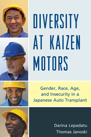 Cover image for the book Diversity at Kaizen Motors: Gender, Race, Age, and Insecurity in a Japanese Auto Transplant