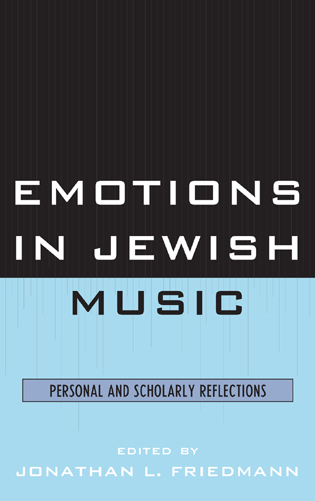 Cover image for the book Emotions in Jewish Music: Personal and Scholarly Reflections