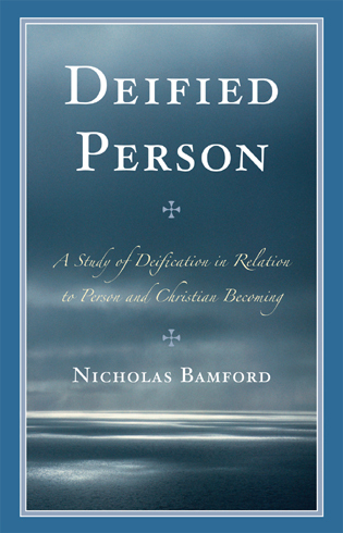 Cover image for the book Deified Person: A Study of Deification in Relation to Person and Christian Becoming