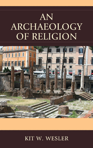 Cover image for the book An Archaeology of Religion