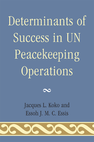 Cover image for the book Determinants of Success in UN Peacekeeping Operations