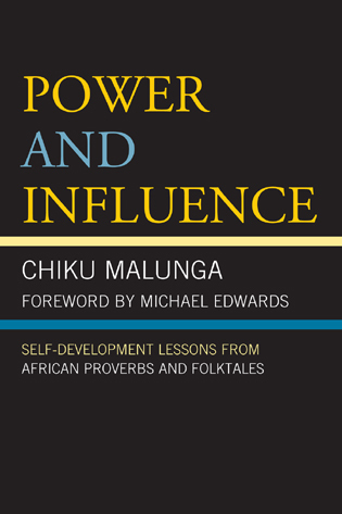 Cover image for the book Power and Influence: Self-Development Lessons from African Proverbs and Folktales