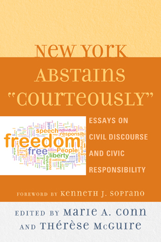 new york abstains courteously essays on civil discourse and  essays on civil discourse and civic responsibility