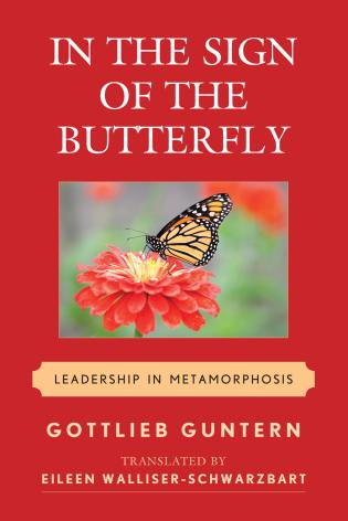 Cover image for the book In the Sign of the Butterfly: Leadership in Metamorphosis