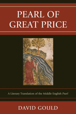 Cover image for the book Pearl of Great Price: A Literary Translation of the Middle English Pearl