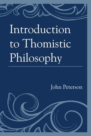 Cover image for the book Introduction to Thomistic Philosophy