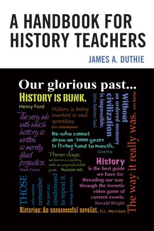 Cover image for the book A Handbook for History Teachers
