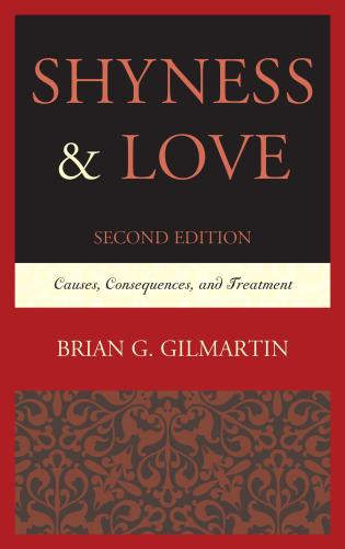 Cover image for the book Shyness & Love: Causes, Consequences, and Treatment, 2nd Edition
