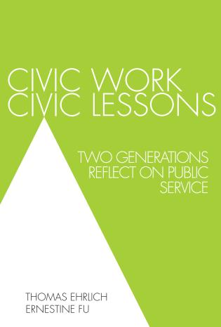 Cover image for the book Civic Work, Civic Lessons: Two Generations Reflect on Public Service