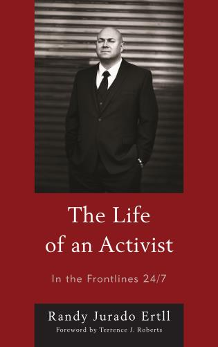 Cover image for the book The Life of an Activist: In the Frontlines 24/7