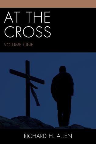 Cover image for the book At the Cross, Volume 1