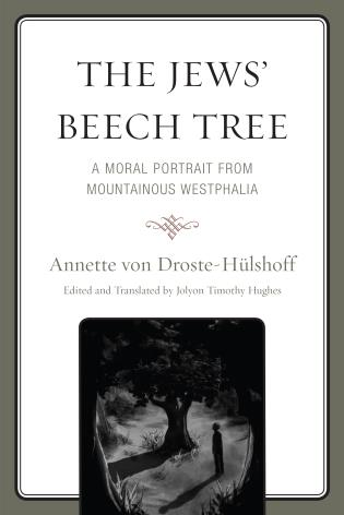 Cover image for the book The Jews' Beech Tree: A Moral Portrait from Mountainous Westphalia