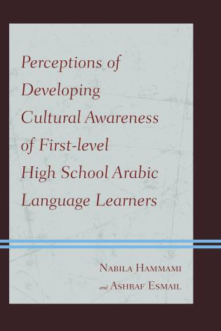 Cover image for the book Perceptions of Developing Cultural Awareness of First-level High School Arabic Language Learners