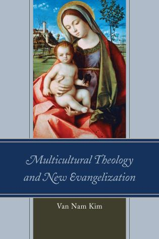 Cover image for the book Multicultural Theology and New Evangelization
