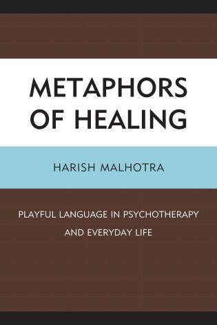 Cover image for the book Metaphors of Healing: Playful Language in Psychotherapy and Everyday Life
