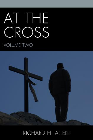 Cover image for the book At the Cross, Volume 2